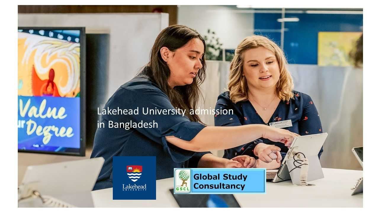 Lakehead University admission Bangladesh