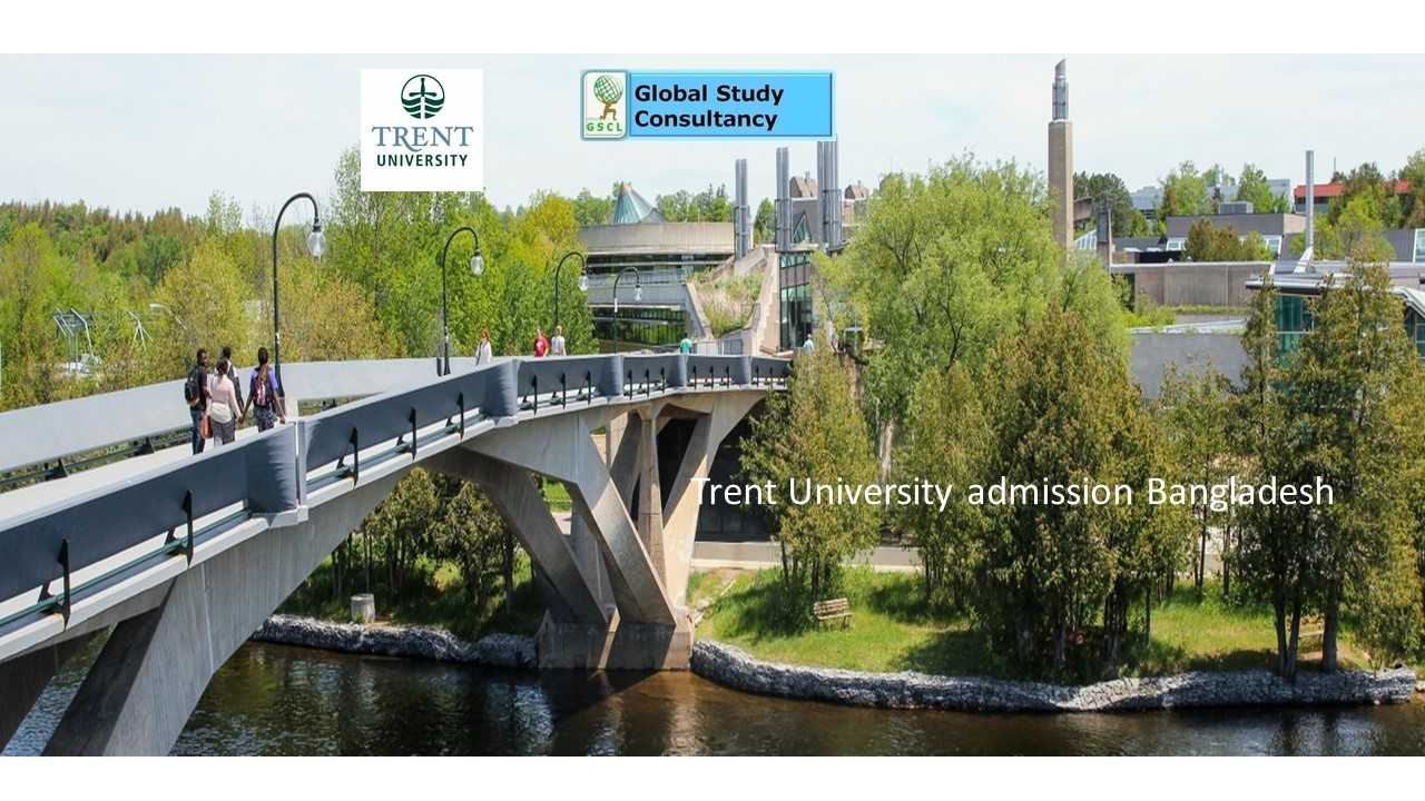 Trent University admission Bangladesh